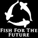 Fish for the Future Logo